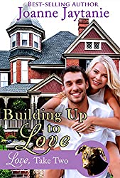 Building Up to Love (Love, Take Two Book 2)