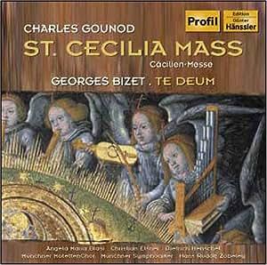 Bizet: Te Deum / Gounod: St Cecilia Mass