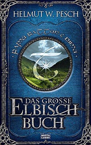Das große Elbisch-Buch (Amerikanischen Der Wörterbuch Biografie)