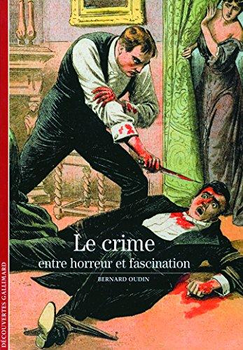 Le crime: Entre horreur et fascination