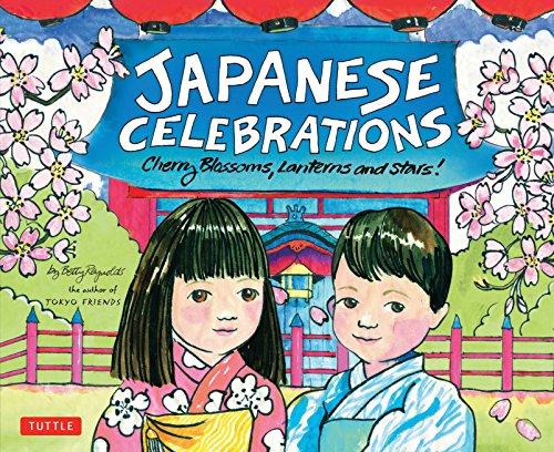 Japanese Celebrations: Cherry Blossoms, Lanterns and Stars! por Betty Reynolds