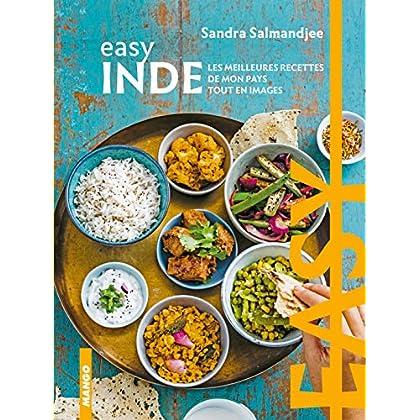 Easy Inde : Les meilleures recettes de mon pays tout en image