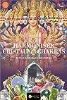 Harmoniser cristaux & chakras par Boschiero