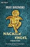 Nackige Engel: Kriminalroman (Wilhelm Gossec, Band 4)