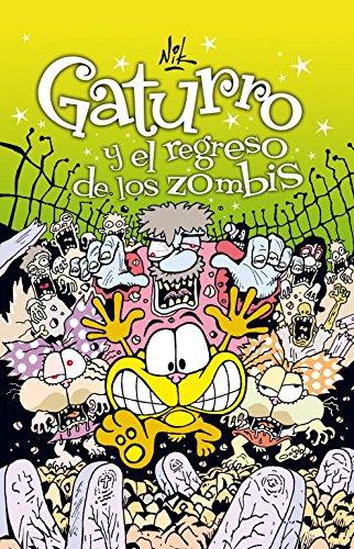 Gaturro y el regreso de los zombis (Gaturro 6) (Jóvenes lectores) por Nik