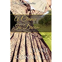 A Chance To Dream (The Triple Countess Book 2)