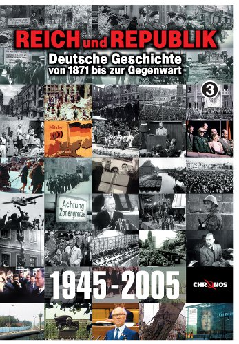 Deutsche Geschichte von 1871 bis zur Gegenwart: 1945-2005