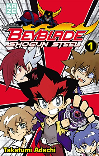 Beyblade Shogun Steel T01 par Takafumi Adachi, Julien Pouly