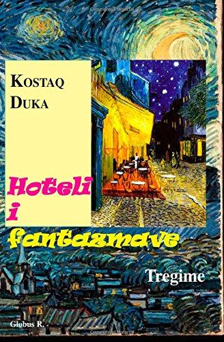 Hoteli i fantazmave: Libri me tregime trajton probleme te jetes sociale ne Shqiperi, Greqi dhe Amerike