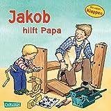 Jakob hilft Papa (Kleiner Jakob)