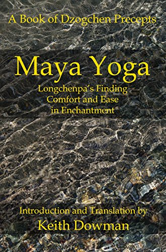 Maya Yoga: Longchenpas Finding Comfort and Ease in ...