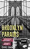 Épisode 1: Saison 1 (Brooklyn Paradis t. 0)...