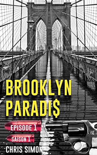 Épisode 1: Saison 1 (Brooklyn Paradis t. 0) par Chris Simon