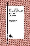 Libros Descargar en linea Julio Cesar Traduccion y edicion de Angel Luis Pujante Teatro (PDF y EPUB) Espanol Gratis
