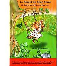 Le Secret de Pépé Terre - El Secreto del Abuelo Andrés.