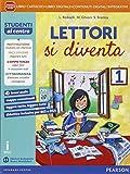 eBook Gratis da Scaricare Lettori si diventa Per la Scuola media Con e book Con espansione online 1 (PDF,EPUB,MOBI) Online Italiano