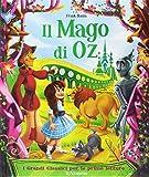 Scarica Libro Il mago di Oz Ediz illustrata (PDF,EPUB,MOBI) Online Italiano Gratis