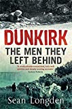 Dunkirk: The Men They Left Behind
