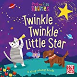 Twinkle Twinkle Little Star: A baby sing-along book (Peek and Play Rhymes)