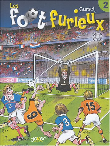 Les Foot furieux, tome 2