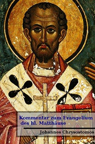 Kommentar zum Evangelium des hl. Matthäus