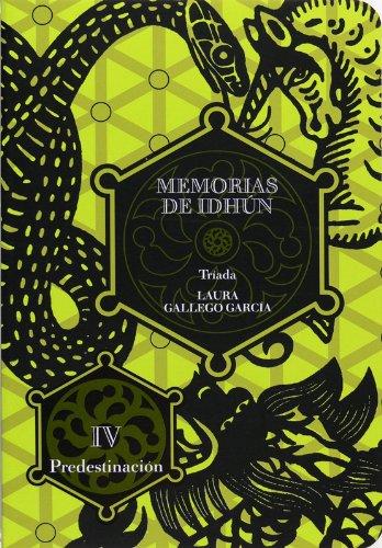Descargar Libro Memorias de Idhún. Tríada. Libro IV: Predestinación (eBook-ePub): 4 (Memorias de Idhun) de Laura Gallego García