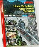 Über Brücken und Tunnels - H0-Märklin-Modelleisenbahn
