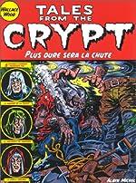 Tales From The Crypt, tome 9 - Plus dur sera la chute de Jack Davis