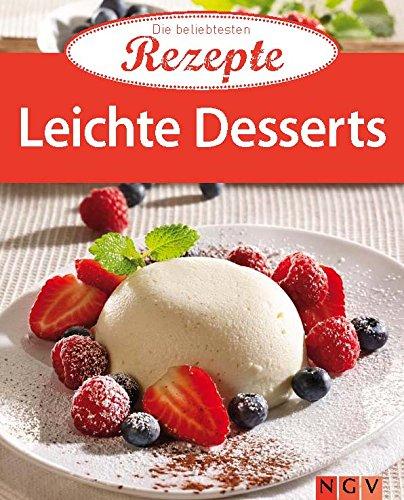 Leichte Desserts: Die beliebtesten Rezepte
