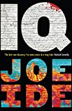 IQ: 'The Holmes of the 21st century' (Daily Mail) (Iq Book 1)