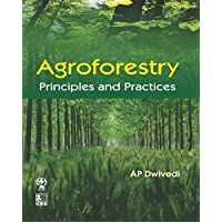 Agroforestry Principles And Practices (Pb 2019)