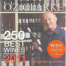 Oz Clarke 250 Best Wines 2011