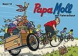 Jonas, Edith, Bd.18 : Papa Moll auf Fahrradtour