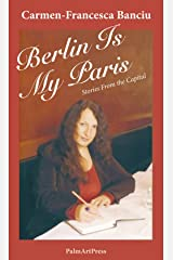 Berlin Is My Paris - Stories from the Capital Paperback