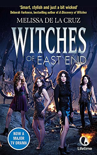 Witches of East End (Witches of the East, Band 3) (Band Witch)