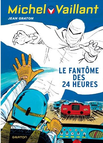 Michel Vaillant - tome 17 - Michel Vaillant (rééd. Dupuis) -17 Fantôme des 24 heures (Le)