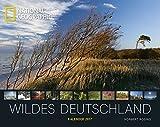 Wildes Deutschland 2017 - National Geographic Deutschlandkalender, Landschaftskalender - 60 x 47,5 cm