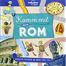 Lonely Planet Kinderreiseführer Komm mit nach Rom (Lonely Planet Kids) (Lonely Planet Kids Komm mit)
