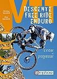 VTT - Descente, free ride, enduro