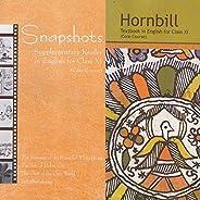 English NCERT textbooks class 11 hornbill & snapshots ; 2019 edi