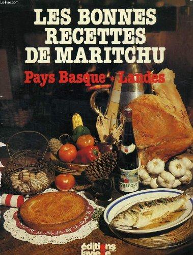 Les bonnes recettes de maritchu, pays basque, landes