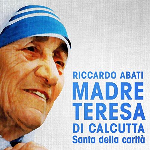 Madre Teresa di Calcutta  Audiolibri
