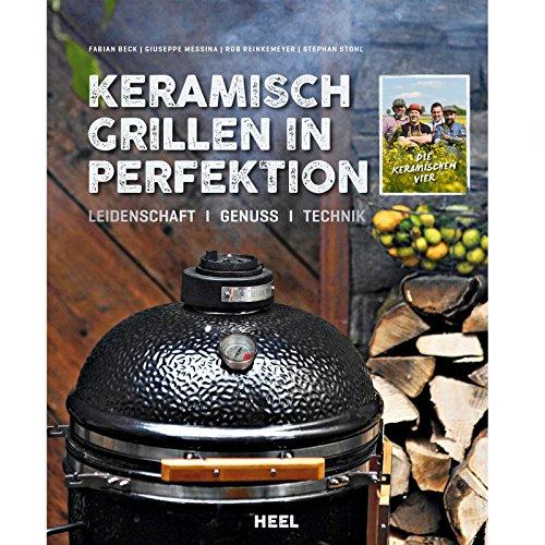 61QXikXg2LL - Grillbuch KERAMISCH GRILLEN in Perfektion Heel Verlag Keramikgrill Grill Kochbuch