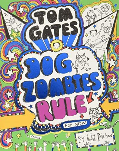 Tom Gates. Dogzombies Rule por Liz Pichon