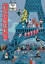 Énigmes à tous les étages T.4, À Paris de Paul Martin