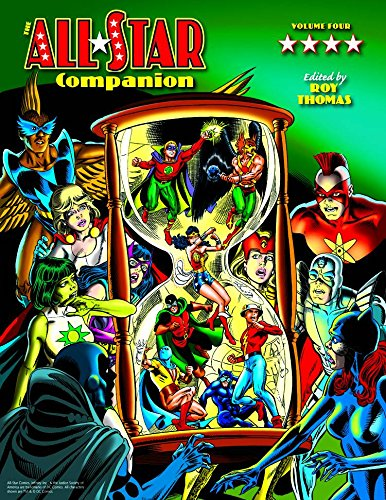 All-Star Companion Volume 4 (The Justice Society of America and Related Comics 1938 - 1989) por Roy Thomas