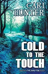 Cold to the Touch by Cari Hunter (2015-12-15)