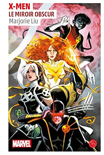 X-Men : Le miroir obscur