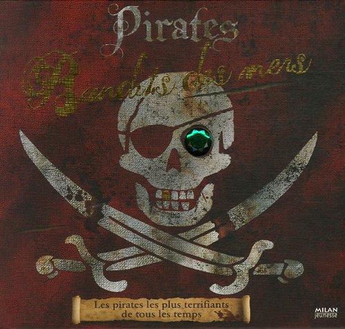Pirates : Bandits des mers par John Matthews