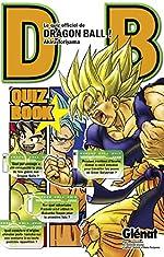 Dragon Ball (sens français) - Quiz Book - Tome 01 de Akira Toriyama